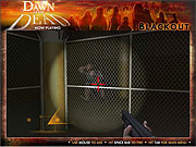 Click to Play Dawn of the Dead - Black Out