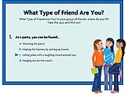 Click to Play What Type of Friend are You?
